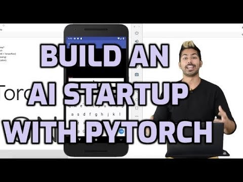 Build an AI Startup with PyTorch
