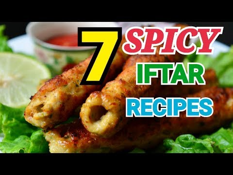 7 SPICY IFTAR RECIPES by (YES I  CAN COOK) #2019Ramadan #IftarSpecial #SpicyRecipes