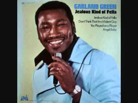 Garland Green (Usa, 1969)  - Jealous Kind of Fella (Full)