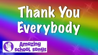 Thank You Everybody - song for nursery graduation