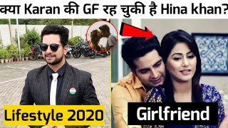 karan Mehra ( Naitik ) Lifestyle 2020  Income  Family  Serial Karan Mehra and Hina khan Relationship
