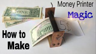 How to Make a Money Printer Machine - Easy Way - Magic Trick - Tutorial