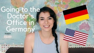 Going to the Doctor's Office in Germany