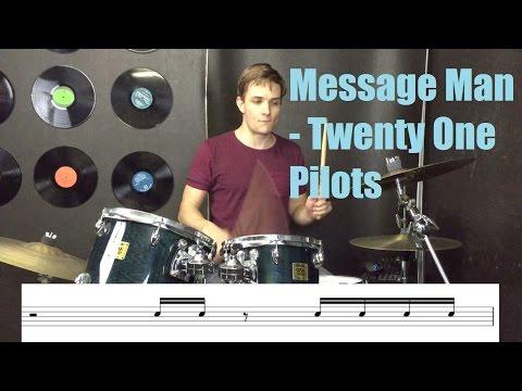 Message Man Drum Tutorial - Twenty One Pilots