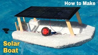 How to Make a Solar Powered Boat (Electric Boat) - Easy to Build - Tutorial