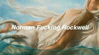 Lana Del Rey // norman fucking rockwell [Lyrics]