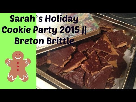 Sarah's Holiday Cookie Collab 2015 || Breton Brittle