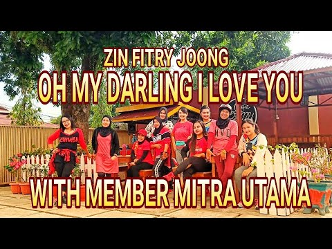 OH MY DARLING I LOVE YOU / ZUMBA BY ZIN FITRY JOONG