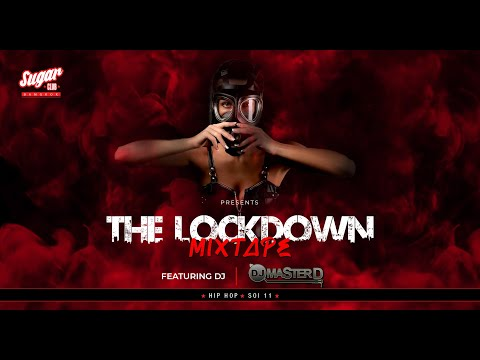 Sugar Lockdown Mixtape #1 | A collection of the best Hip Hop and R&B by DJ Master D | May 2020