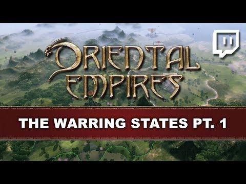 Oriental Empires | Introduction to the Warring States Pt. 1