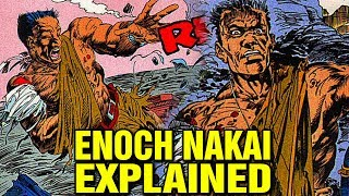 THE STORY OF ENOCH NAKAI EXPLAINED - WHO IS ENOCH NAKAI?