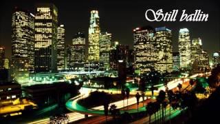 2Pac - Still Ballin - (M4ttyyy mashup)