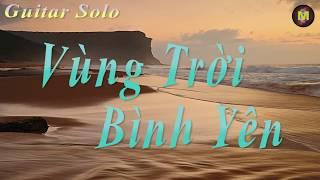 Vùng Trời Bình Yên - Guitar Solo