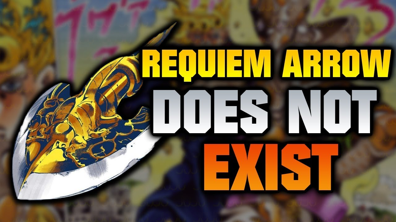 The Requiem Arrow Doesn T Exist Jojo S Bizarre Adventure Explained Youtube Just a fun project to recreate the arrow which is a pivotal plot point for many adventures within the jojo's bizarre adventure story. the requiem arrow doesn t exist jojo s bizarre adventure explained