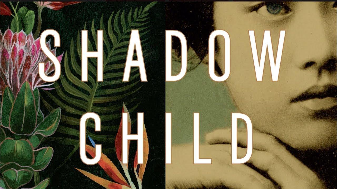 Shadow Child | Rahna Reiko Rizzuto