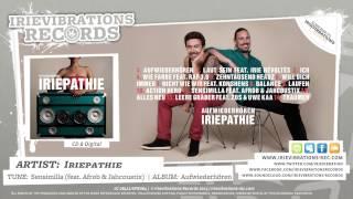 Iriepathie feat. Afrob & Jahcoustix - Sensimilla (Aufwiederhören)