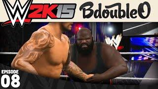 WWE 2K15 MY CAREER :: MARK HENRY! Part 8 [WWE 2K15 w/ BdoubleO100]