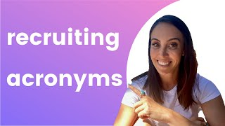 Important Talent Acquisition \u0026 Recruiting Terms To Know