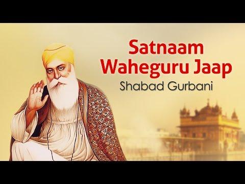Satnaam Waheguru Jaap | Simran | Guru Mantra | Shabad Gurbani | Relaxing Meditation Chant