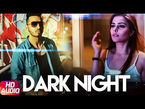 Dark Night (Full Audio Song) | Tustar Ft. Fateh | Beat Minister | Latest Punjabi Song 2017