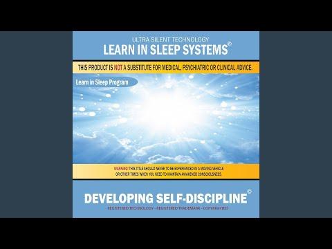 Developing Self-Discipline: Learn in Sleep Program