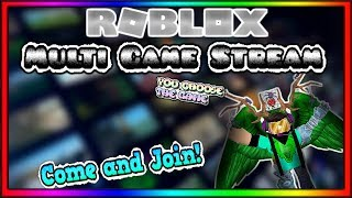 🔴[ROBLOX LIVE]🔴 | Multi Game Stream | You Choose The Game! | JOIN US!