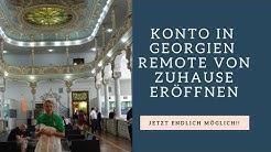 Von Zuhause Aus Ein Bankkonto In Georgien Eröffnen - Jetzt Geht's! - Konto im Ausland