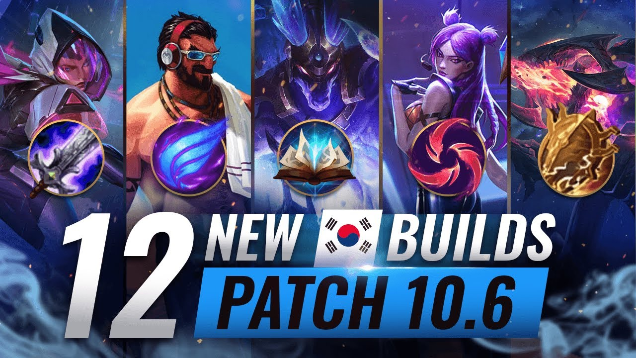 12 NEW BROKEN Korean Builds YOU SHOULD ABUSE in Patch 10.6 - League of Legends Season 10