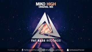 MIKO - High (Original Mix)