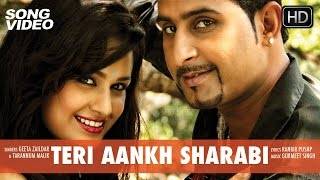 Teri Aankh Sharabi - Movie Yaarana | Punjabi Song Video 2015 | Geeta Zaildar, Yuvika Chaudhary