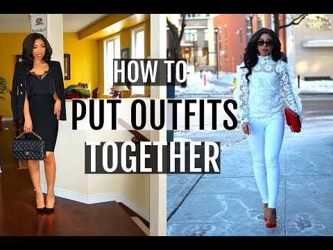 HOW TO LOOK STYLISH EVERYDAY | How to Put Outfits Together