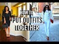 HOW TO GET DRESSED EVERYDAY | How to Put Outfits Together