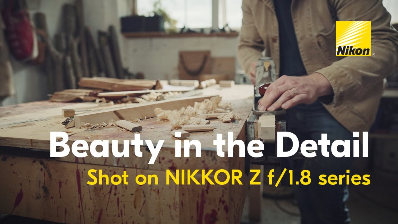 NIKKOR Z: Beauty in the Details f/1.8 Series Film