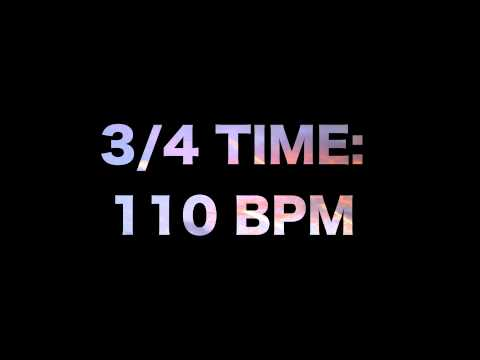 3/4 Time: 110 BPM