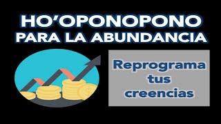 HO'OPONOPONO PARA EL DINERO ABUNDANCIA Y PROSPERIDAD. Reprogramación de creencias Fuente perfecta