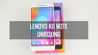 Lenovo K6 Note Unboxing, Hands on, Camera Samples, USB OTG and Software Features