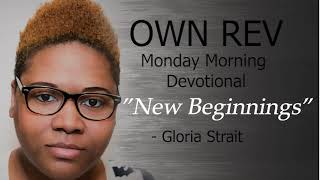 """New Beginnings"" with Gloria Strait & Dr Hollen Meyer"