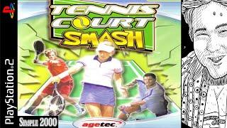 [BioBlame] ||Simple 2000|| Tennis Court Smash (PS2)