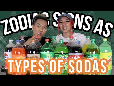 Zodiac Signs as Types of Sodas / Soda Challenge