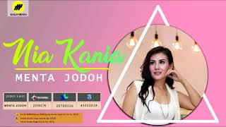 Nia Kania - Menta Jodoh (Official Audio)
