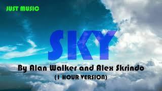 Alan Walker & Alex Skrindo - Sky (1 Hour Version)