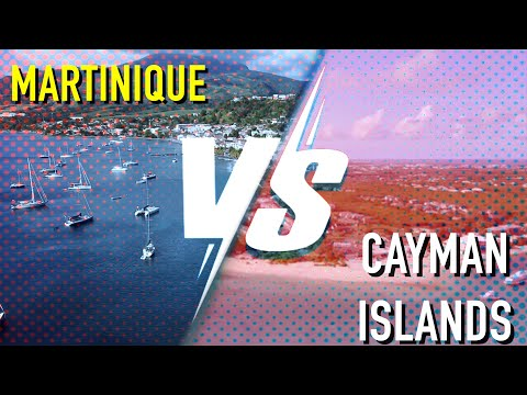 Which one is better? Martinique VS The Cayman Islands