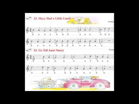 Recorder: GABCD Mary Had A Little Lamb and Go Tell Aunt Nancy