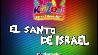 El Santo de Israel - Miel San Marcos Kids