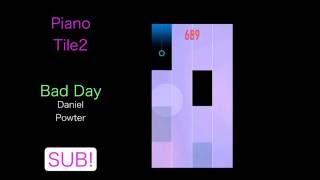 Piano Tiles2 ピアノタイル2 「Bad Day」Daniel Powter ダニエルパウター.
