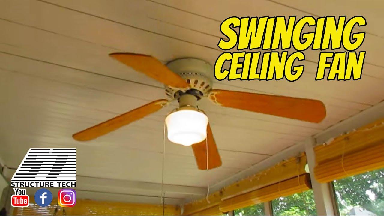 Swinging Ceiling Fan Youtube