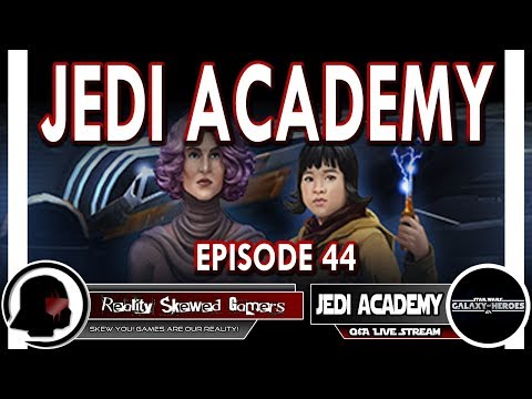 SWGOH Jedi Academy Episode 44 Live Q&A | Star Wars: Galaxy of Heroes #swgoh