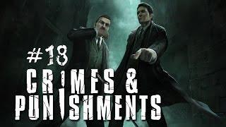 Шерлок Холмс: Преступления и наказания - Химия, ботаника и яды. Часть 18
