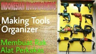 Membuat Rak Alat Perkakas Tools Organizer