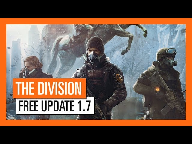 Tom Clancy's The Division - Free Update 1.7 Trailer
